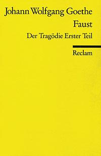 Buch-Cover, Johann Wolfgang Goethe: Faust. Der Tragödie Erster Teil