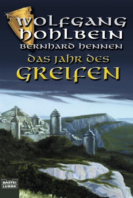 Buch-Cover, Bernhard Hennen: Das Jahr des Greifen