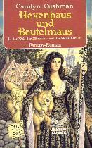 Buch-Cover, Carolyn Cushman: Hexenhaus und Beutelmaus