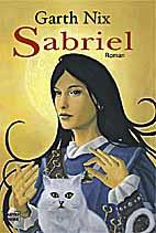 Buch-Cover, Garth Nix: Sabriel