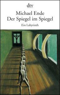 Buch-Cover, Michael Ende: Der Spiegel Im Spiegel. Ein Labyrinth