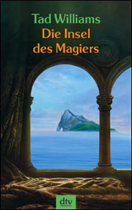 Buch-Cover, Tad Williams: Die Insel des Magiers