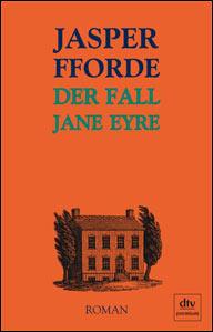 Buch-Cover, Jasper Fforde: Der Fall Jane Eyre