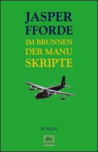 Buch-Cover, Jasper Fforde: Im Brunnen der Manuskripte