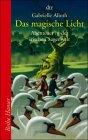 Buch-Cover, Gabrielle Alioth: Das magische Licht