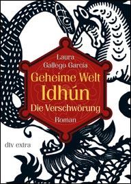 Buch-Cover, Laura Gallego  García: Geheime Welt Idhún: Die Verschwörung