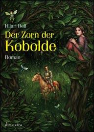 Buch-Cover, Hilari Bell: Der Zorn der Kobolde