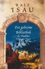Buch-Cover, Ralf Isau: Die geheime Bibliothek des Thaddäus Tillmann Trutz