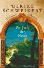 Buch-Cover, Ulrike Schweikert: Die Seele der Nacht