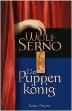 Buch-Cover, Wolf Serno: Der Puppenkönig