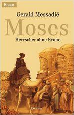 Buch-Cover, Gerald Messadié: Moses - Herrscher ohne Krone