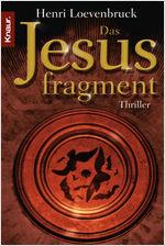 Buch-Cover, Henri Loevenbruck: Das Jesusfragment
