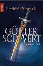 Buch-Cover, Frédéric Neuwald: Götterschwert