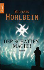 Buch-Cover, Wolfgang Hohlbein: Der Schattenmagier