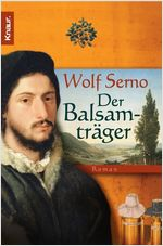 Buch-Cover, Wolf Serno: Der Balsamträger
