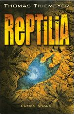 Buch-Cover, Thomas Thiemeyer: Reptilia