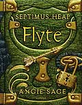 Buch-Cover, Angie Sage: Septimus Heap - Flyte