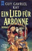 Buch-Cover, Guy Gavriel Kay: Ein Lied für Arbonne