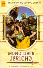 Buch-Cover, Matthew Woodring Stover: Mond über Jericho