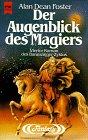 Buch-Cover, Alan Dean Foster: Der Augenblick des Magiers