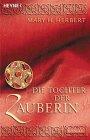 Buch-Cover, Mary H. Herbert: Die Tochter der Zauberin