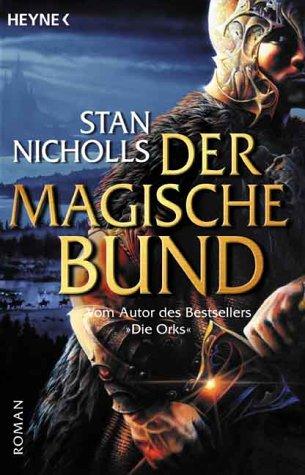 Buch-Cover, Stan Nicholls: Der Magische Bund