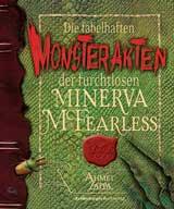 Buch-Cover, Ahmet Zappa: Die fabelhaften Monsterakten der furchtlosen Minerva Mc Fearless