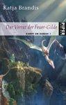 Buch-Cover, Katja Brandis: Der Verrat der Feuer-Gilde