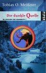 Buch-Cover, Tobias O. Meißner: Die Dunkle Quelle