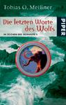 Buch-Cover, Tobias O. Meißner: Die letzten Worte des Wolfs