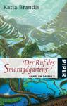 Buch-Cover, Katja Brandis: Der Ruf des Smaragdgartens