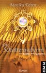 Buch-Cover, Monika Felten: Die Schattenweberin