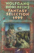 Buch-Cover, Alisha Bionda: Wolfgang Hohlbeins Fantasy Selection 1999