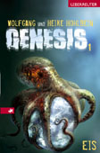 Buch-Cover, Wolfgang Hohlbein: Genesis 1 - Eis
