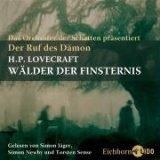 Buch-Cover, Howard Phillips Lovecraft: Der Ruf des Dämon. Wälder der Finsternis