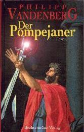 Buch-Cover, Philipp Vandenberg: Der Pompejaner