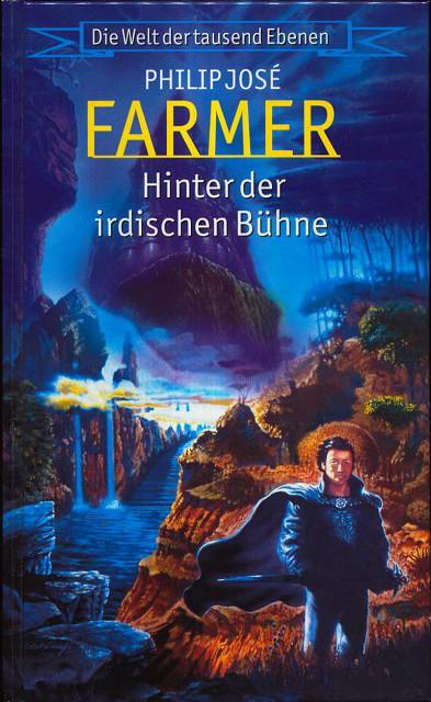 Buch-Cover, Philip José Farmer: Hinter der irdischen Bühne