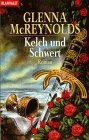 Buch-Cover, Glenna McReynolds: Kelch und Schwert