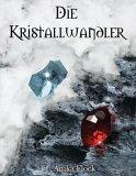 Buch-Cover, Anika Flock: Die Kristallwandler