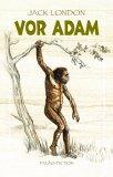 Buch-Cover, Jack London: Vor Adam