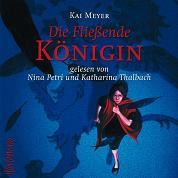 Buch-Cover, Kai Meyer: Die Fließende Königin