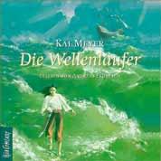 Buch-Cover, Kai Meyer: Die Wellenläufer