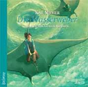Buch-Cover, Kai Meyer: Die Wasserweber