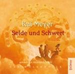 Buch-Cover, Kai Meyer: Seide und Schwert
