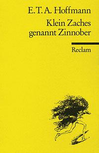 Buch-Cover, E.T.A. Hoffmann: Klein Zaches genannt Zinnober
