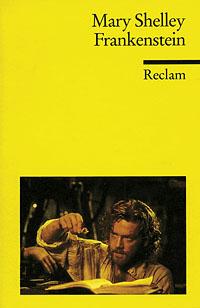 Buch-Cover, Mary Shelley (Wollstonecraft): Frankenstein oder Der moderne Prometheus