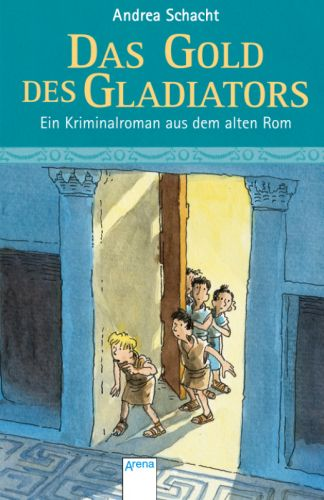 Buch-Cover, Andrea Schacht: Das Gold des Gladiators