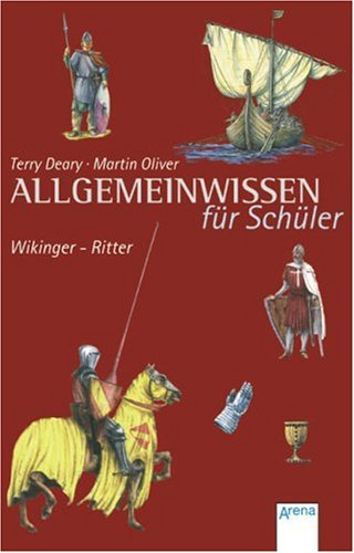 Buch-Cover, Terry Deary: Allgemeinwissen für Schüler: Wikinger - Ritter