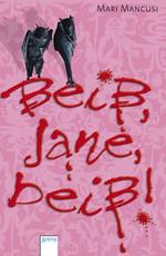 Buch-Cover, Mari Mancusi: Beiß, Jane, beiß!