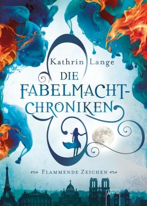 Buch-Cover, Katrin Lange: Die Fabelmacht-Chroniken: Flammende Zeichen